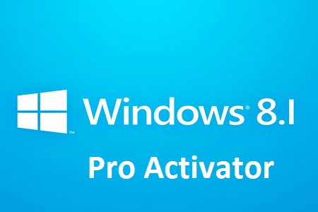 Windows 8.1 Pro Activator 2021 Free - Download Best Activator